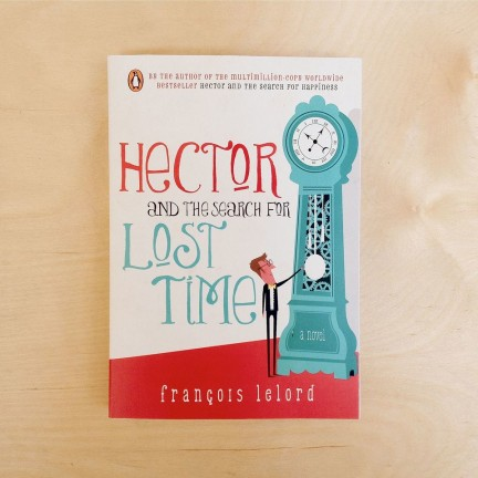 Hector And The Search For Lost Time Booksactually